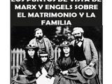 Los puntos de vista de Marx y Engels sobre el matrimonio y la familia